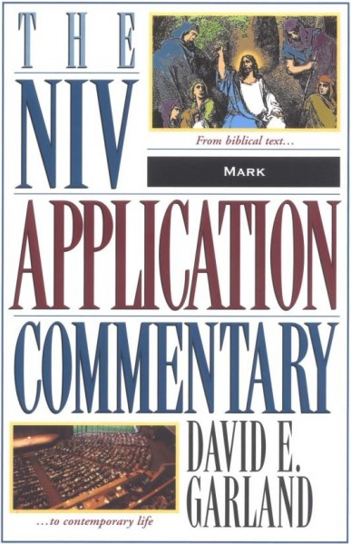Mark: NIV Application Commentary (NIVAC)
