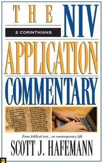 2 Corinthians: NIV Application Commentary (NIVAC)