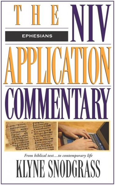 Ephesians: NIV Application Commentary (NIVAC)