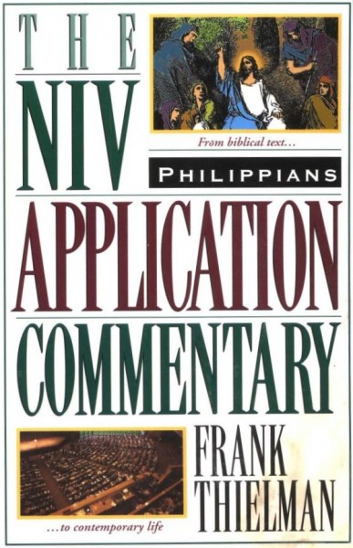 Philippians: NIV Application Commentary (NIVAC)