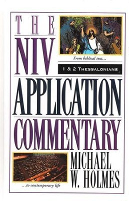1&2 Thessalonians: NIV Application Commentary (NIVAC)