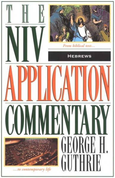 NIV Application Commentary Hebrews