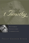 1 Timothy (Reformed Expository Commentary)