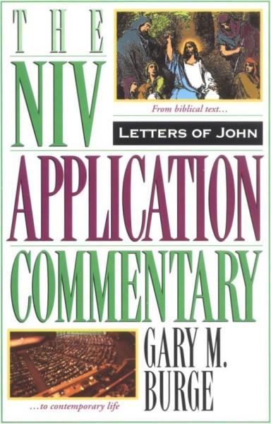 Letters of John: NIV Application Commentary (NIVAC)