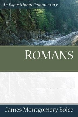 Boice Expositional Commentary Series: Romans (4 volume set)