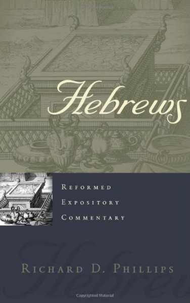 Hebrews - Reformed Expository Commentary