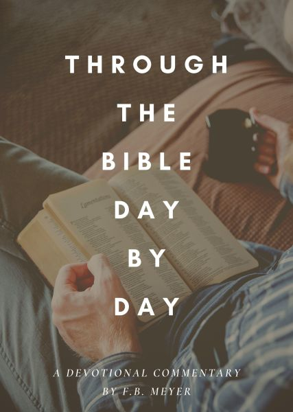 Through the Bible Day by Day Devotional Commentary