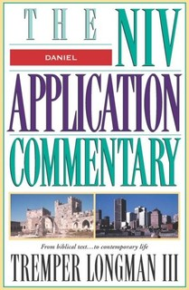 Daniel: NIV Application Commentary (NIVAC)
