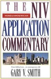 Hosea, Amos, Micah: NIV Application Commentary (NIVAC)