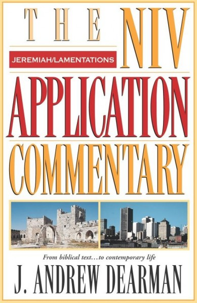 NIV Application Commentary Jeremiah, Lamentations