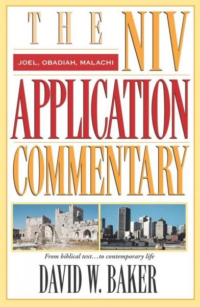 Joel, Obadiah, Malachi: NIV Application Commentary (NIVAC)
