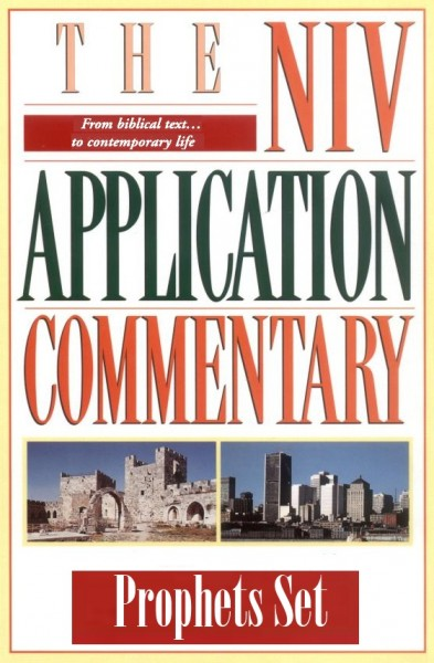 Prophets Set (8 Vols.): NIV Application Commentary (NIVAC)