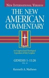 New American Commentary — Genesis 1:1-11:26 (NAC)