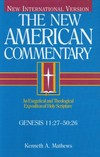 New American Commentary — Genesis 11:27-50 (NAC)