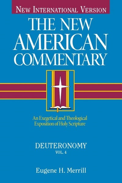 Deuteronomy: New American Commentary (NAC)