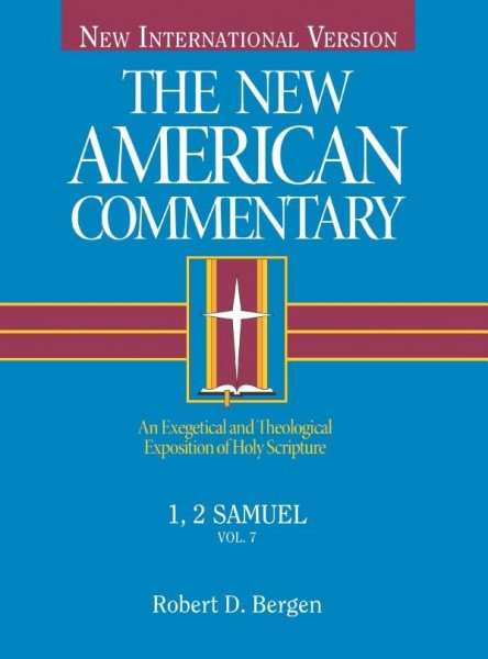 New American Commentary (NAC) Volume 7: 1st & 2nd Samuel