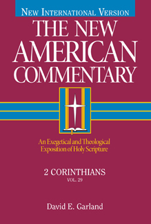 New American Commentary (NAC) Volume 29: 2 Corinthians