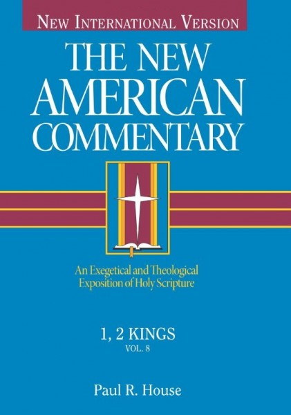 New American Commentary (NAC) Volume 8: 1st & 2nd Kings