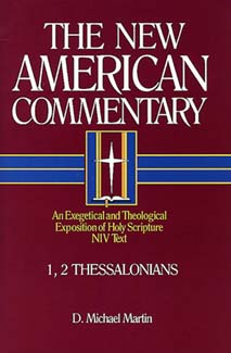 1 & 2 Thessalonians: New American Commentary (NAC)