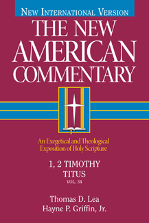 1 & 2 Timothy and Titus: New American Commentary (NAC)
