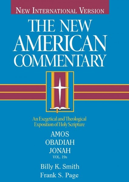 Amos, Obadiah, Jonah: New American Commentary (NAC)