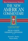 New American Commentary — Micah, Nahum, Habakkuk, Zephaniah (NAC)