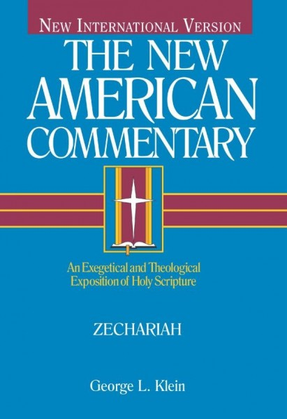 Zechariah: New American Commentary (NAC)
