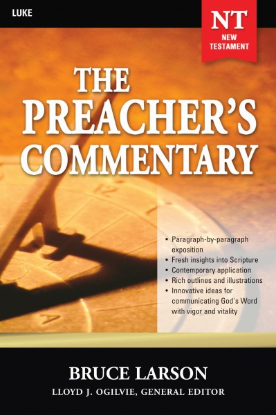 The Preacher's Commentary - Volume 26: Luke