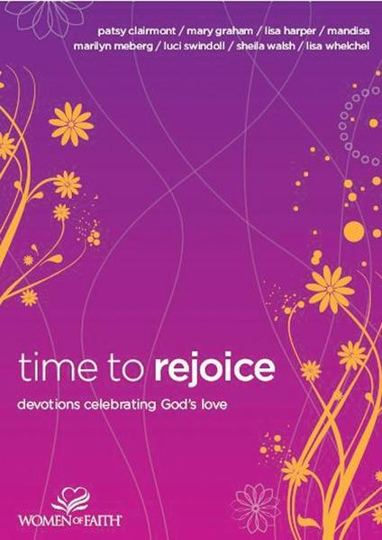 Time to Rejoice: Devotions Celebrating God
