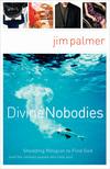 Divine Nobodies