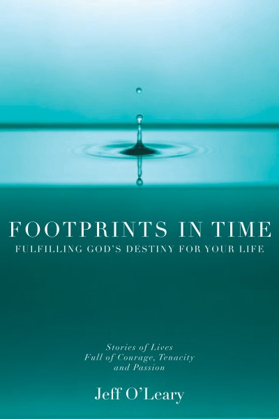 Footprints in Time: Fulfilling God