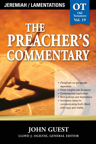 The Preacher's Commentary - Volume 19: Jeremiah / Lamentations