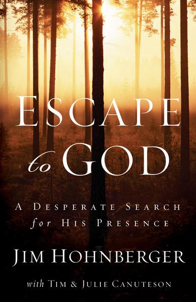 Escape to God: A Desperate Search for His Presence