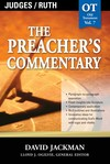 The Preacher's Commentary - Volume 7: Judges / Ruth