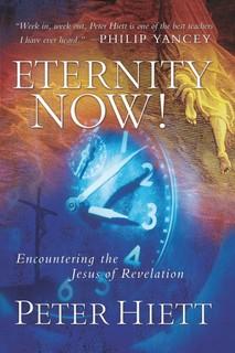 Eternity Now: Encountering the Jesus of Revelation