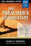 The Preacher's Commentary - Volume 11: Ezra / Nehemiah