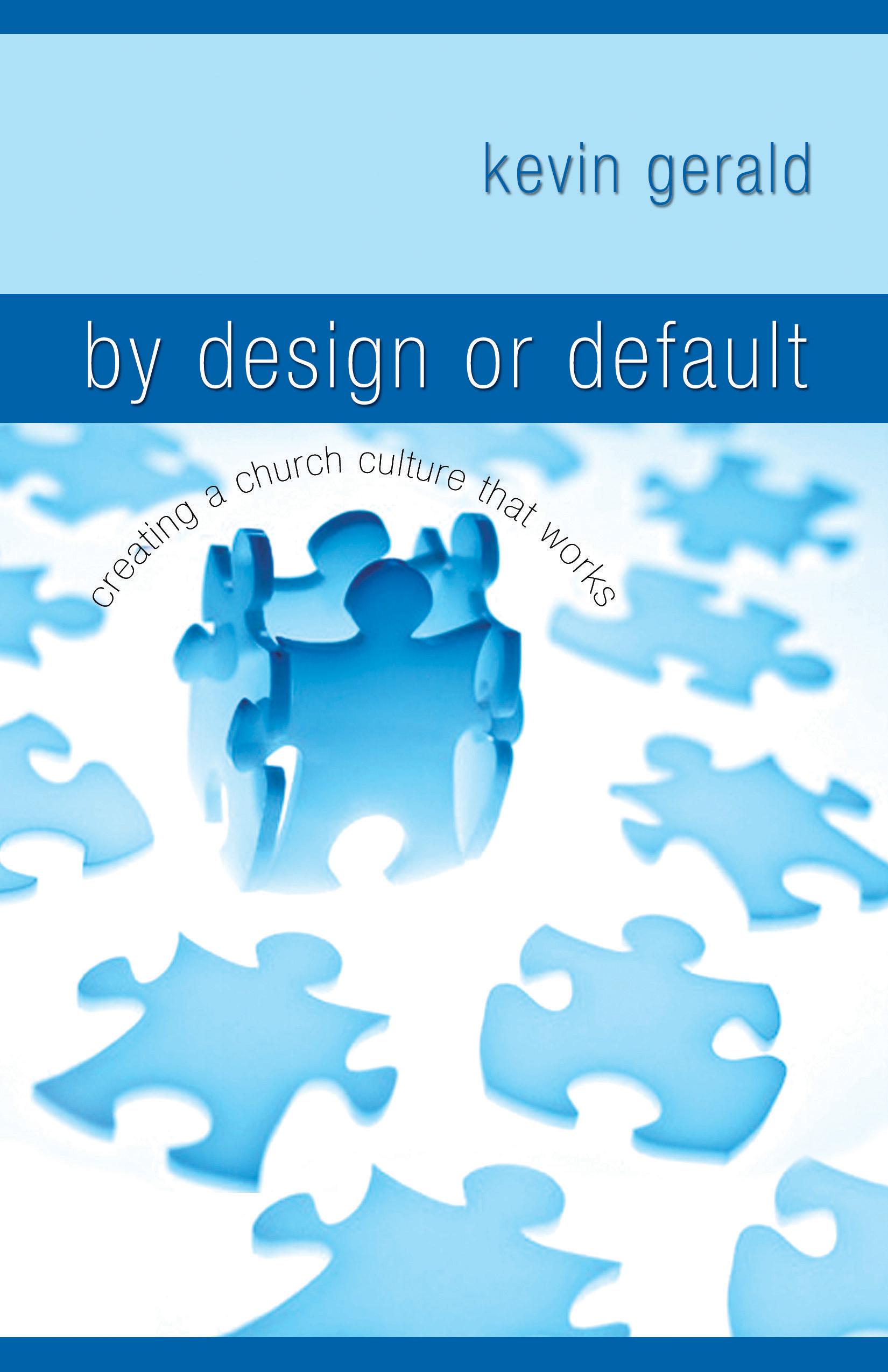 By Design or Default?