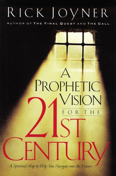 Prophetic Vision for the 21st Century