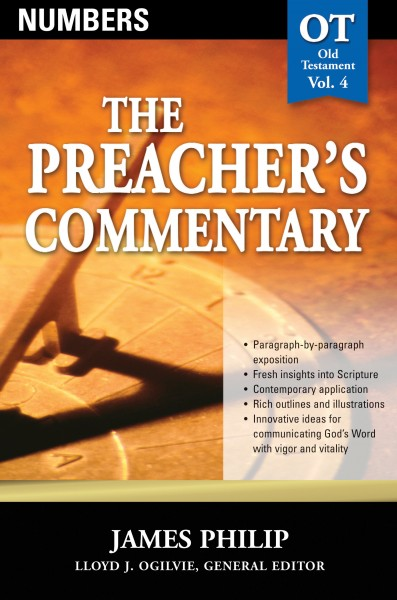 The Preacher's Commentary - Volume 4: Numbers