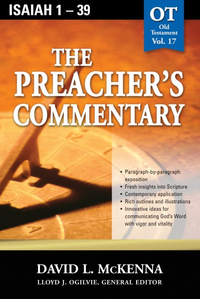 The Preacher's Commentary - Volume 17: Isaiah 1-39