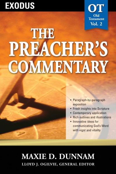 The Preacher's Commentary - Volume 2: Exodus