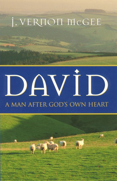 David; A Man After God's Own Heart