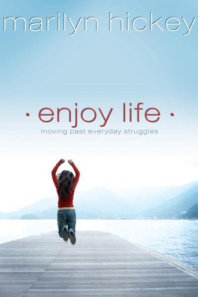 Enjoy Life: Moving Past Everyday Struggles