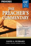 The Preacher's Commentary - Volume 15: Proverbs