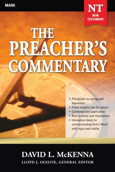 The Preacher's Commentary - Volume 25: Mark