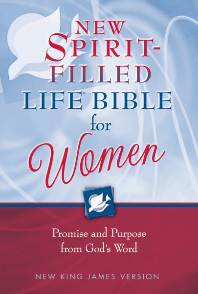 New Spirit-Filled Life Bible for Women Study Notes: Promise and Purpose from God's Word