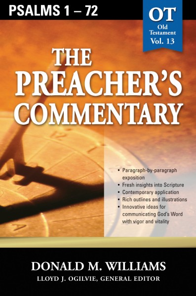 The Preacher's Commentary - Volume 13: Psalms 1-72