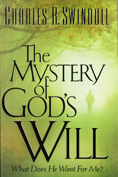 Mystery of God's Will