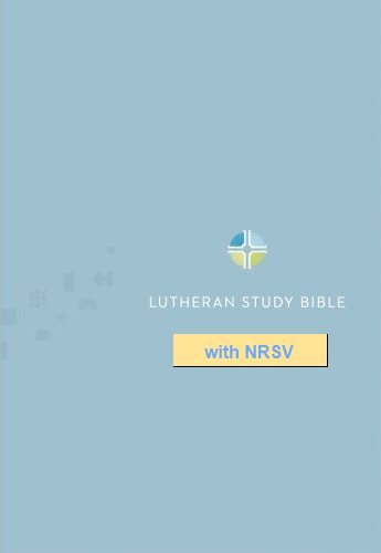 Lutheran Study Bible Notes with NRSV