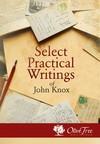 Select Practical Writings of John Knox
